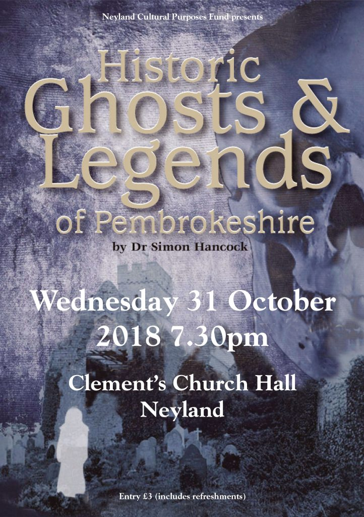 Historic Ghosts and Legends of Pembrokeshire @ St Clements Church Hall | Neyland | Wales | United Kingdom